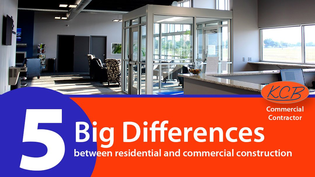 5 Big differences between residential and commercial construction